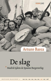De slag : Madrid tijdens de Spaanse burgeroorlog