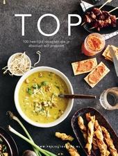 Top : 100 heerlijke recepten die je absoluut wilt proeven