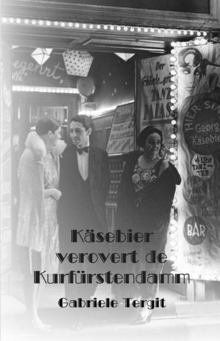 Käsebier verovert de Kurfürstendamm : roman