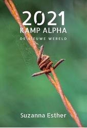 2021 Kamp Alpha : de Nieuwe Wereld