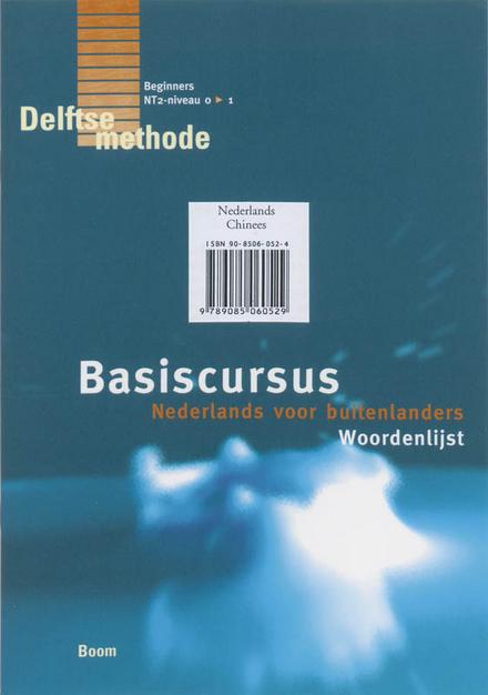 Basiscursus Nederlands voor buitenlanders : woordenlijst Nederlands-Chinees