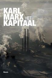 Het kapitaal : kritiek van de politieke economie. Deel 1, Het productieproces van het kapitaal