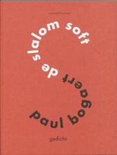 De slalom soft : gedicht
