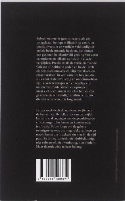 Een god is vele dieren : essays over het werk van Jan Fabre 1988-2010