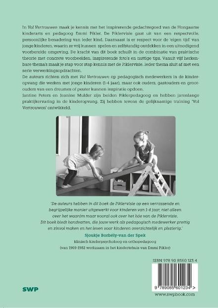 Vol vertrouwen : werken met dreumesen en peuters : geïnspireerd op de visie van Emmi Pikler
