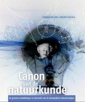 Canon van de natuurkunde : de grootste ontdekkingen en theorieën van 100 belangrijke natuurkundigen