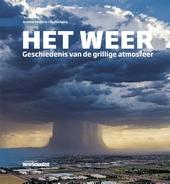 Het weer : geschiedenis van de grillige atmosfeer