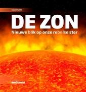 De zon : nieuwe blik op onze rebelse ster
