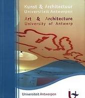 Kunst en architectuur Universiteit Antwerpen : dynamiek van een verzameling