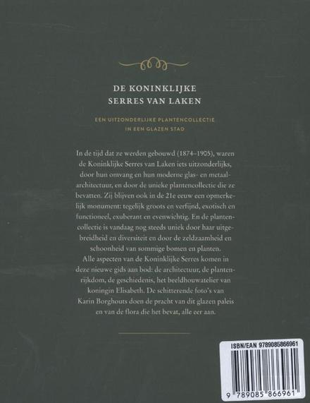 De koninklijke serres van Laken : een uitzonderlijke plantencollectie in een glazen stad