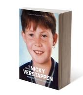 De zaak Nicky Verstappen : wanhoop, woede en verdriet