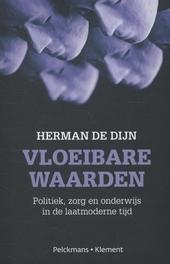 Vloeibare waarden : politiek, zorg en onderwijs in de laatmoderne maatschappij