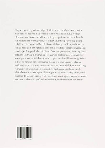 Isabella's pleurants : tien beelden van een Bourgondisch praalgraf