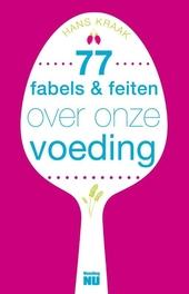 77 fabels & feiten over onze voeding