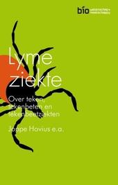 Lymeziekte : over teken, tekenbeten en tekenbeetziekten
