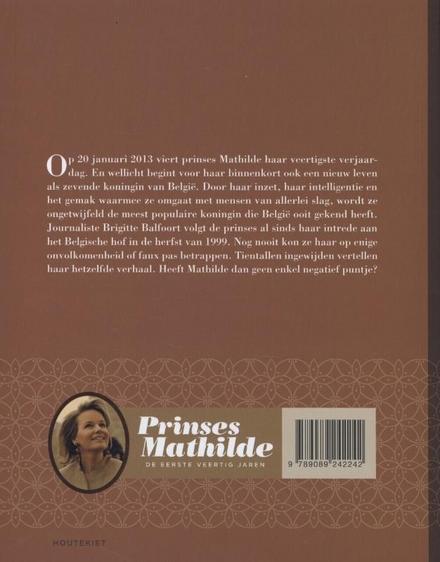 Prinses Mathilde : de eerste veertig jaren