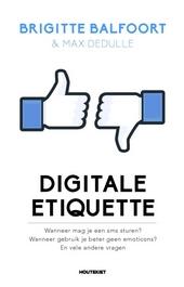 Digitale etiquette : wanneer mag je een sms sturen? wanneer gebruik je beter geen emoticons? en vele andere vragen