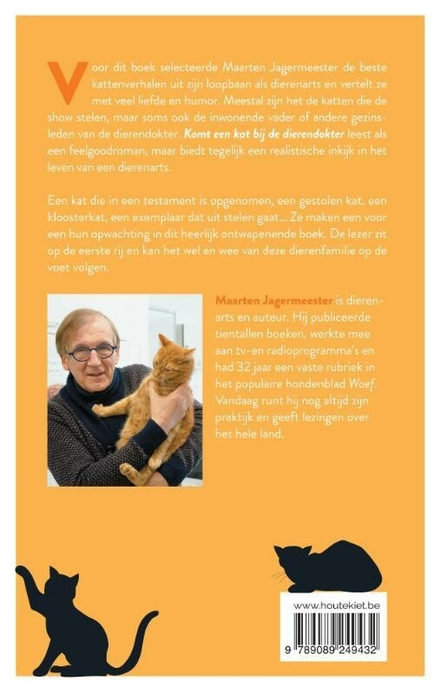 Komt een kat bij de dierendokter : de beste kattenverhalen uit mijn praktijk