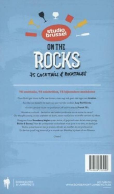 Studio Brussel on the rocks : 75 cocktails & rocktales