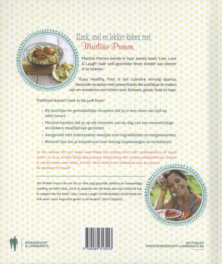 Easy, healthy, fast : slank, snel en lekker koken met Martine Prenen