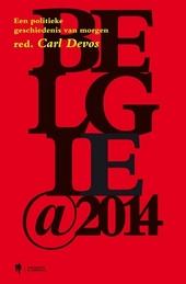 Belgie 2014 : een politieke geschiedenis van morgen