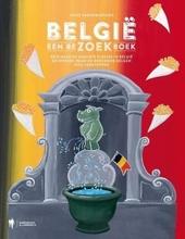 België, een beZOEKboek : reis naar de mooiste plekjes in België en ontdek waar de beroemde Belgen zich verstoppen