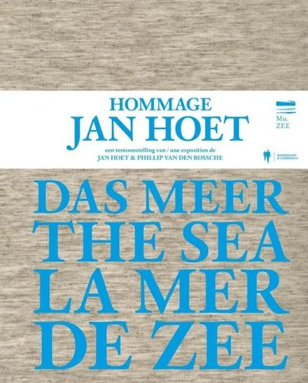 De zee : hommage Jan Hoet