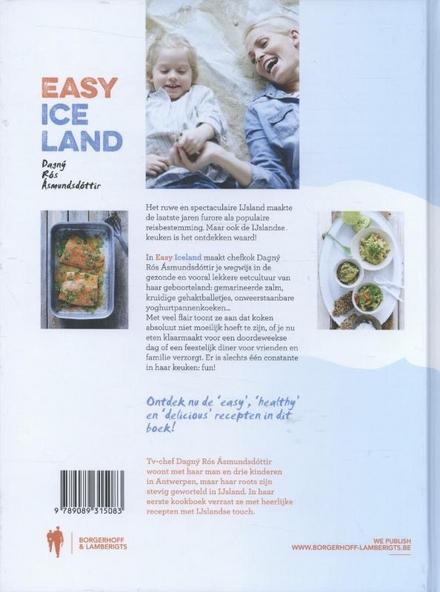 Easy Iceland : lekkere, lichte en vooral easy recepten, geïnspireerd door de IJslandse keuken