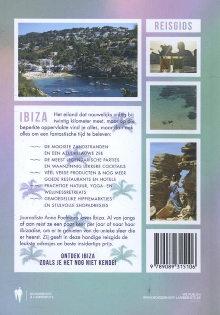 I never believed in love at first sight until I saw Ibiza : de beste insidertips en inspirerende adresjes
