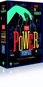 The power people : de machtigste en invloedrijkste mensen van Vlaanderen