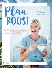 Plan boost : de 68 recepten die mijn leven veranderden