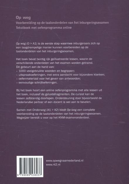 Op weg : voorbereiding op de taalonderdelen van het inburgeringsexamen