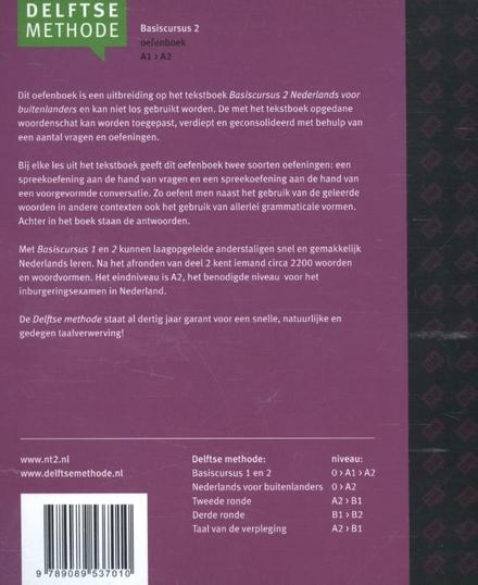 Basiscursus Nederlands voor buitenlanders. Oefenboek, 2