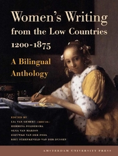 Women's writing from the Low Countries 1200-1875 : a bilingual anthology