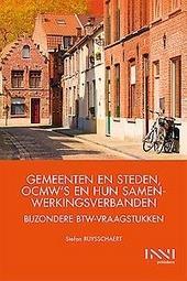 Gemeenten en steden, OCMW's en hun samenwerkingsverbanden : bijzondere btw-vraagstukken