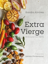Extra Vierge : ruim 100 recepten met olijfolie