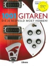 1001 gitaren die je bespeeld moet hebben!
