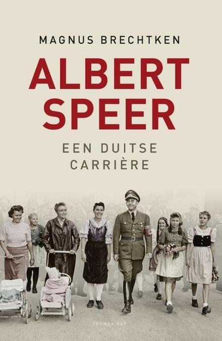 Albert Speer : een Duitse carrière