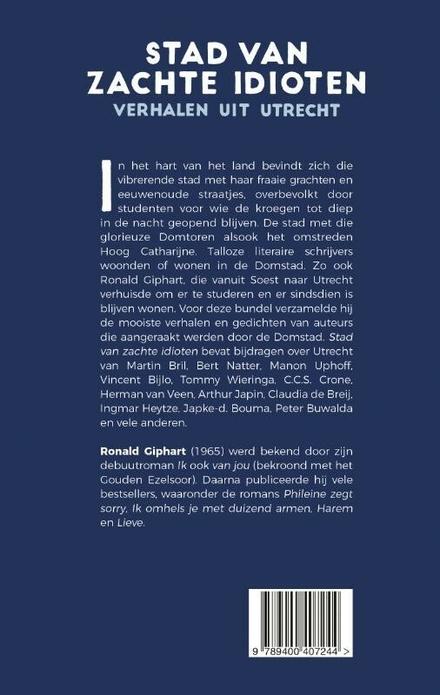 Stad van zachte idioten : verhalen uit Utrecht
