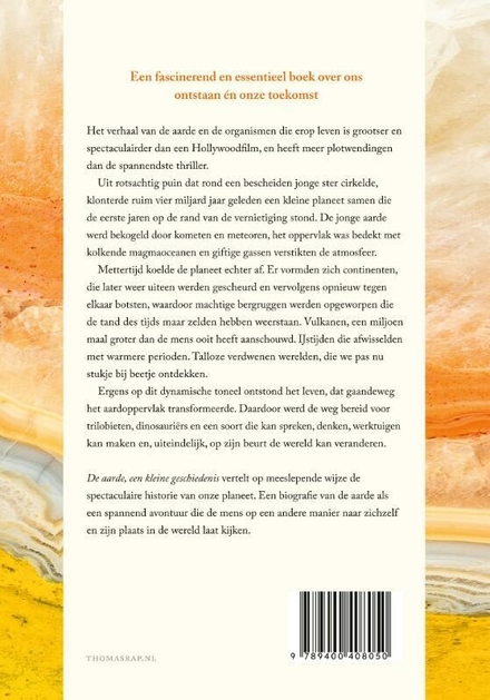 De aarde, een kleine geschiedenis : 4 1/2 miljard jaar in 8 hoofdstukken