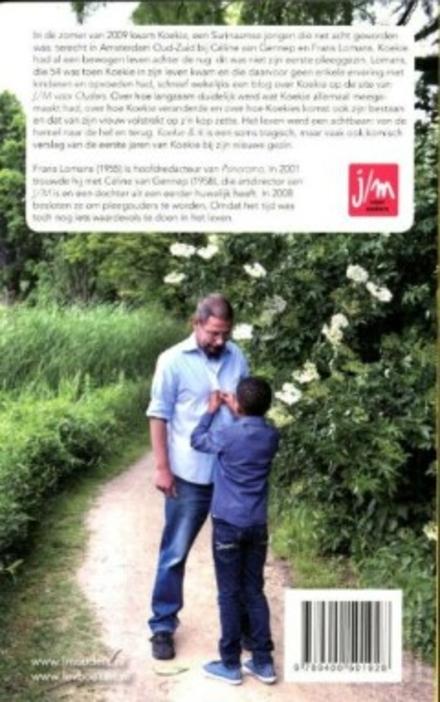 Koekie & ik : hoe een pleegkind mijn leven veranderde