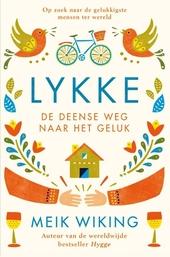 Lykke : de Deense weg naar het geluk