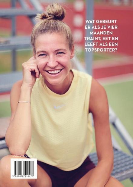 Trainen als een top atleet : hoe ik mezelf in 16 weken klaarstoom voor de marathon