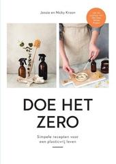 Doe het zero : simpele recepten voor een plasticvrij leven