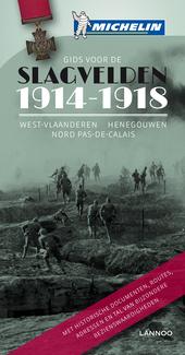 Gids voor de slagvelden 1914-1918 : West-Vlaanderen, Henegouwen, Nord, Pas-de-Calais