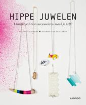 Hippe juwelen : limited edition accessoires maak je zelf!
