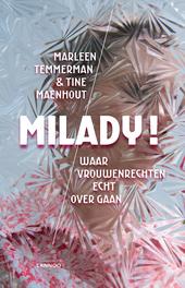 Milady! : waar vrouwenrechten echt over gaan
