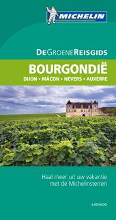 Bourgondië : Dijon, Mâcon, Nevers, Auxerre