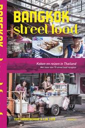 Bangkok street food : koken en reizen in Thailand