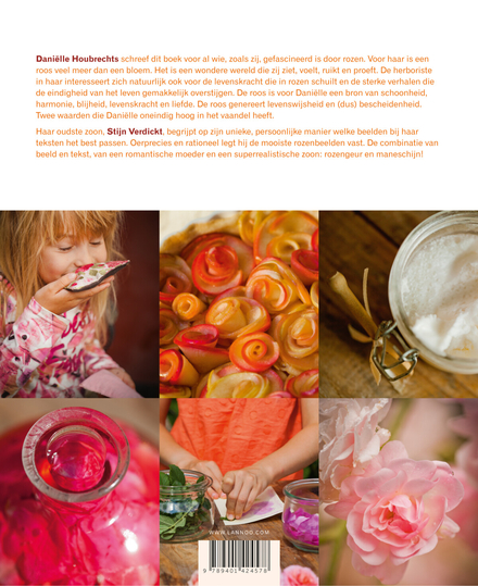 Verrassende rozen : zien, ruiken, voelen en proeven